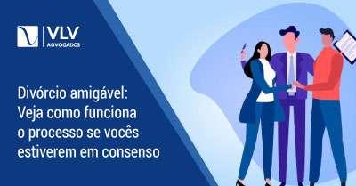 Divórcio Amigável: Separação rápida e menor custo | Veja como funciona
