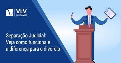 Separação Judicial x Divórcio? | Descubra qual é a diferença