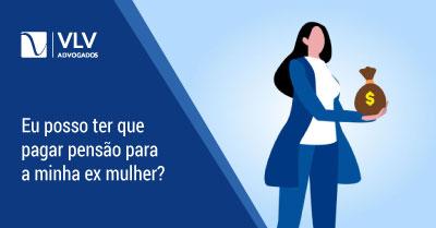 PENSÃO PARA EX | ATÉ QUANDO PAGAR EM 2020?